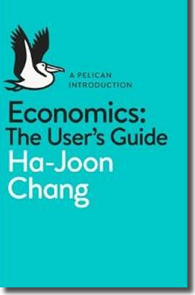 Economics: The User's Guide Author: Ha-Joon Chang