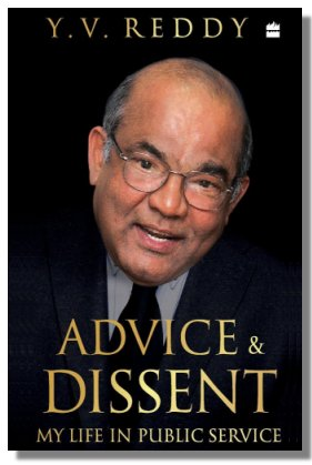 Advice And Dissent Author: Y.V. Reddy    (Book Review By : Andrew Cornford)