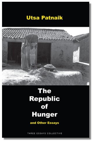 The Republic Of Hunger And Other Essays Author: Utsa Patnaik