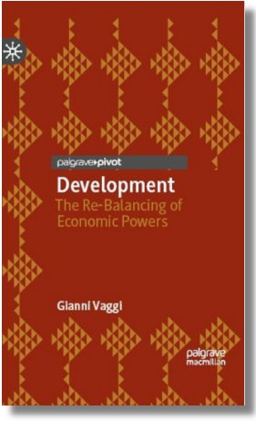 Development : The Re-Balancing Of Economic Powers Author: Gianni Vaggi